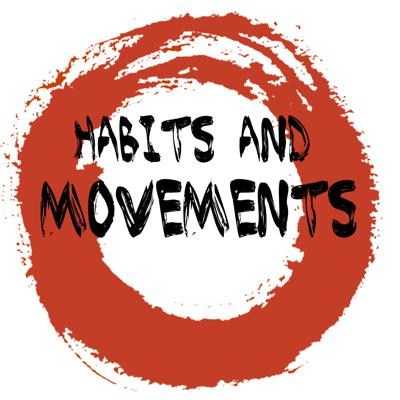 Habits and Movements