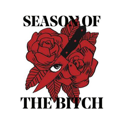 Season of the Bitch is a brilliant podcast hosted and produced by a coven of leftist feminists. We cover all sorts of topics from marxist feminism, to the occupation of Palestine, to advice on dating and sex lives and astrology.