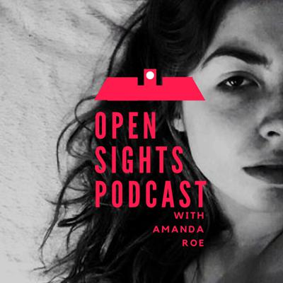 Open Sights Podcast