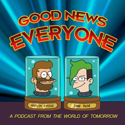 Podcast by Good News Everyone!