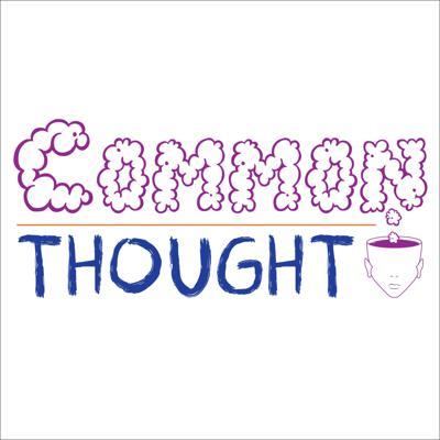 Common Thought Podcast