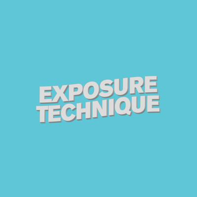 Exposure Technique