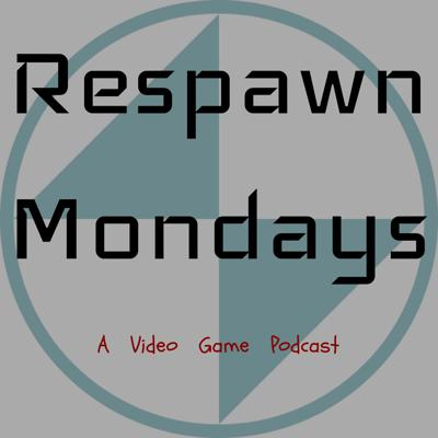 Respawn Mondays