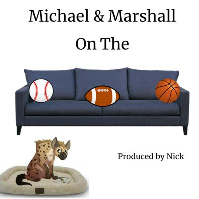 Michael and Marshall on the Couch