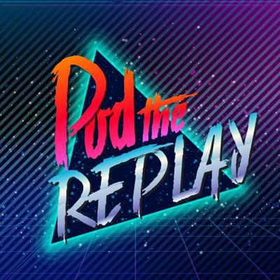 Pod The Replay