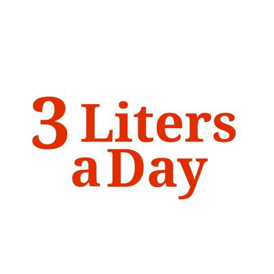3 Liters a Day