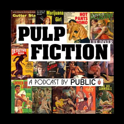 PULP FICTION - A serial fiction podcast by PUBLIC