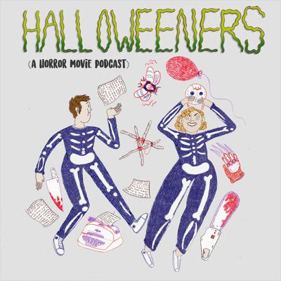 Halloweeners: A Horror Movie Podcast