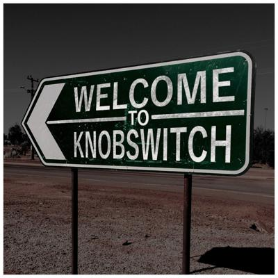 Welcome to Knobswitch