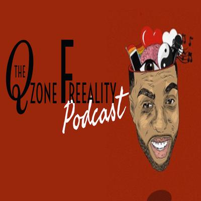 TheQzoneFreeality Podcast