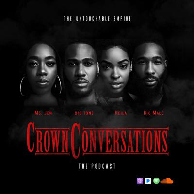 Crown Conversations: The Podcast