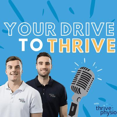 Your Drive To Thrive