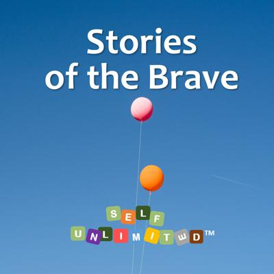Self unLimited - Stories of the Brave