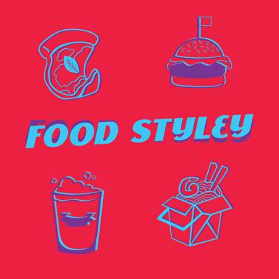 Food Styley Podcast