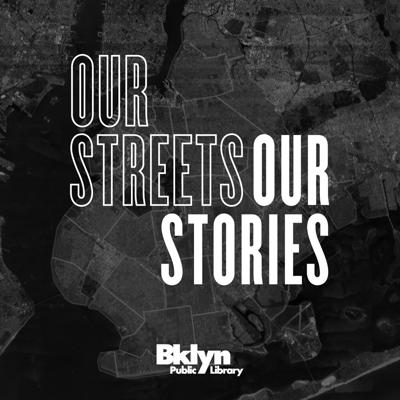 Our Streets, Our Stories