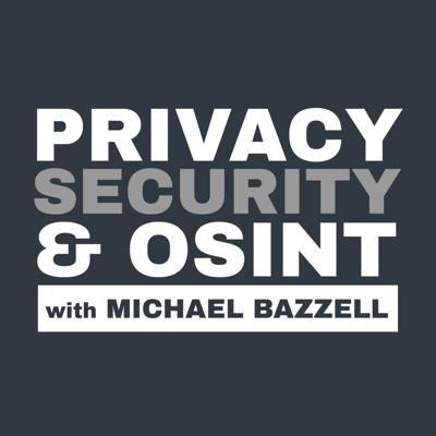 Your weekly dose of privacy, digital security, and open source intelligence (OSINT) news and opinion.