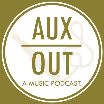 AUXout Music Podcast