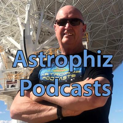 Astrophiz Astronomy Podcasts