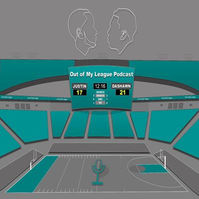 Out of My League Podcast