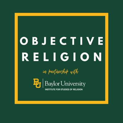 Objective Religion is a podcast at the intersection of religion and data-driven social science. Hosts Frank Newport, formed Editor in Chief of Gallup, and Nate Brantingham, recent seminary graduate, explore the past, present, and future of religion in American society.