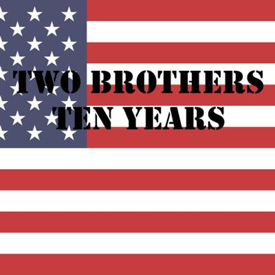Two Brothers, Ten Years