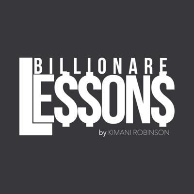 Billionare Lessons Episode 45