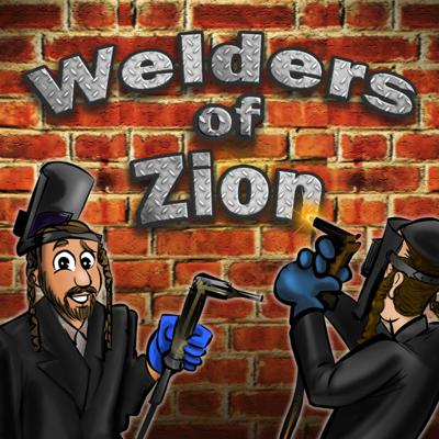 Welders of Zion Podcast