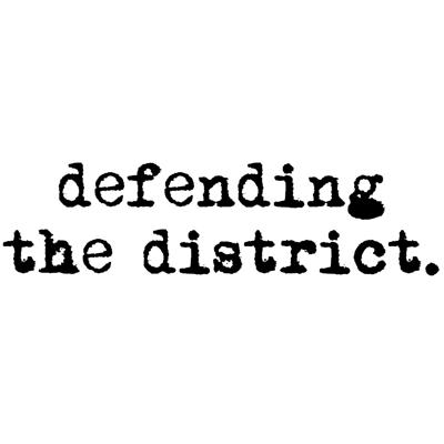 Defending the District