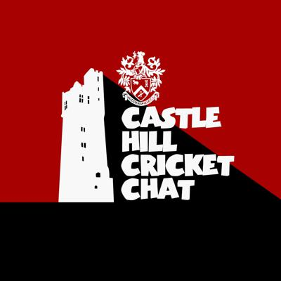 Castle Hill Cricket Chat. A Huddersfield Cricket League Podcast