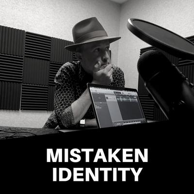 Cover art for Mistaken Identity | Identiverse 2019: A Capitol Affair