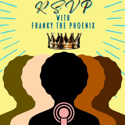 RSVP with Franky The Phoenix