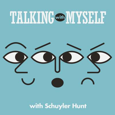 Talking with Myself is a podcast where I interview myself, or rather, all of my different personalities. Due to lack of ability to get real guests. No scripting. Trust me, you'll be able to tell right away that this was not thought through.