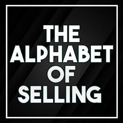 The Alphabet of Selling