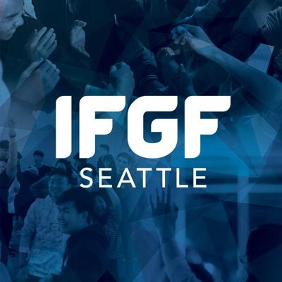 Welcome to the weekly podcast of International Full Gospel Fellowship Seattle. To learn more visit our website at https://www.ifgfseattle.org