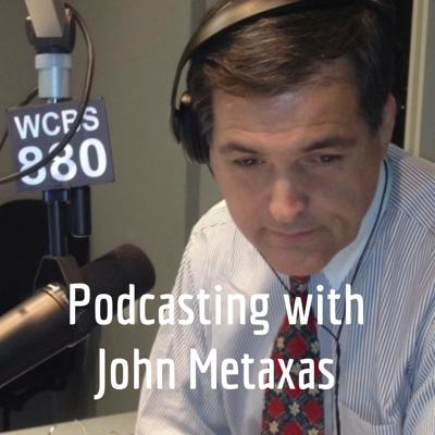 Podcasting with John Metaxas