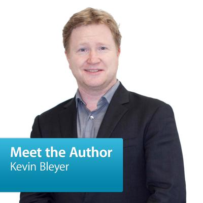 Kevin Bleyer: Meet the Author