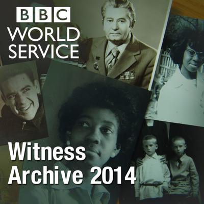 Witness History: Archive 2014