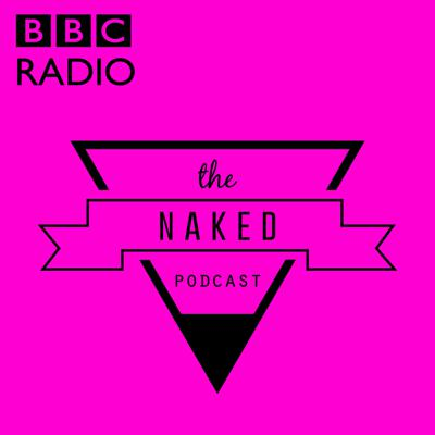 The Naked Podcast