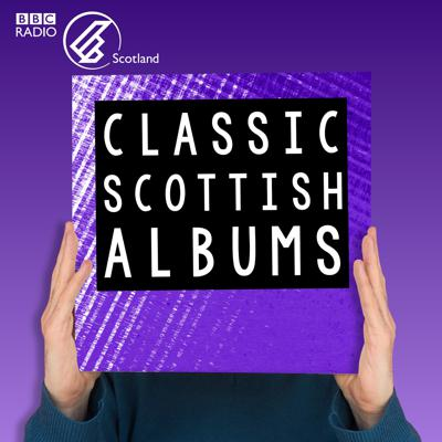 Classic Scottish Albums