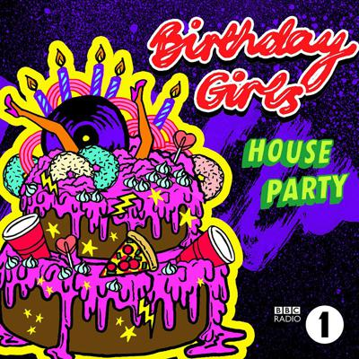 Comedy sketch group Birthday Girls invite you to their house party. Expect late-night chats with nothing off-limits, veggie Scotch eggs and party legends.