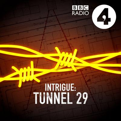 Tunnel 29: Thirty years after the fall of the Berlin Wall, Helena Merriman tells the true story of a man who dug a tunnel into the East, right under the feet of border guards.