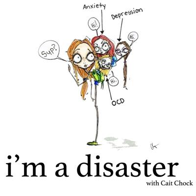 I'm a Disaster