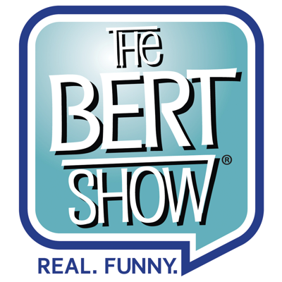 Making your mornings bearable with the best morning radio show around! From entertainment news and laughs to jaw-dropping drama and talking the tough issues that affect all of our daily lives, start your mornings with The Bert Show! Check back daily for new episodes with Bert, Kristin, Davi, Moe & the entire Bert Show Cast! Be a part of the show: call us toll free at 1-855-BertShow or visit www.thebertshow.com (http://thebertshow.com/)