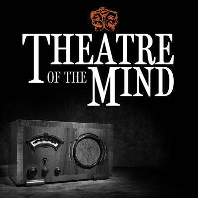 Zoomer Radio's Theatre of the Mind