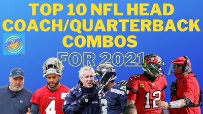 Cover art for Top 10 NFL Head Coach / Quarterback Combos For 2021