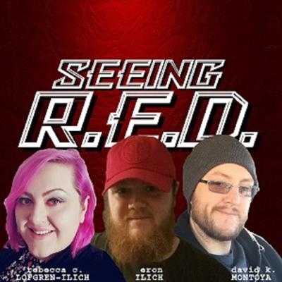 #051: Case Of The Raping Ghost - Seeing R.E.D.