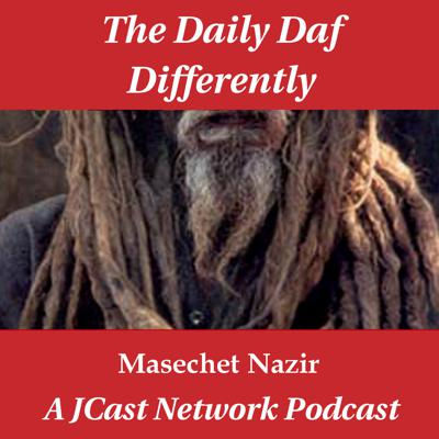 Daily Daf Differently: Masechet Nazir