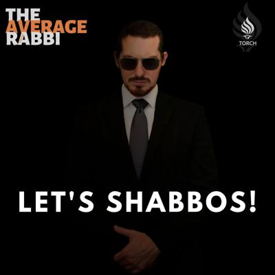 Let's Shabbos!