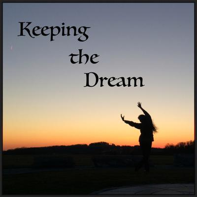 Keeping the Dream Podcast