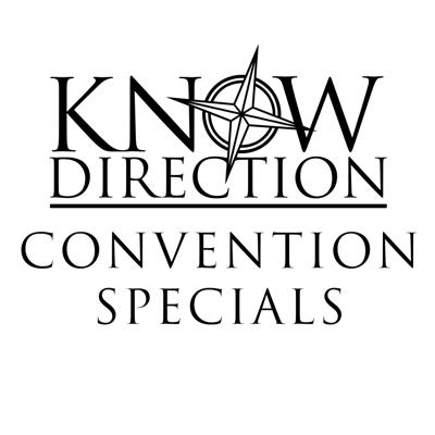 Know Direction Convention Specials